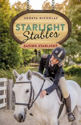 Image of Saving Starlight Starlight Stables Series