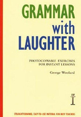 Image of Grammar With Laughter : Photocopiable Exercises For Instant Lessons