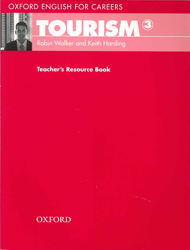 Image of Oxford English For Careers : Tourism 3 : Teacher's Resource Book