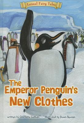 Image of The Emperor Penguin's New Clothes