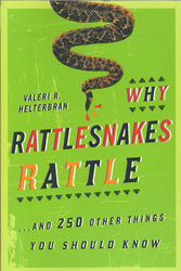 Image of Why Rattlesnakes Rattle And 250 Other Things You Should Know