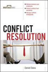 Conflict Resolution : Mediation Tools For Everyday Worklife