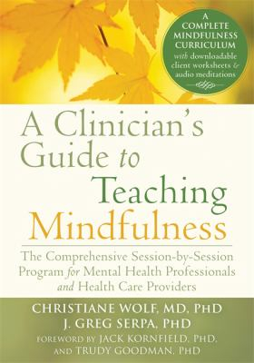 Image of Clinician's Guide To Teaching Mindfulness
