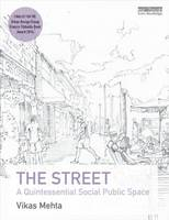 Image of Street : A Quintessential Social Public Space