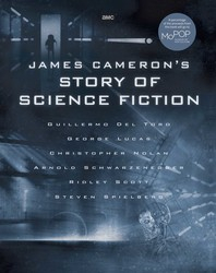 Image of James Cameron's Story Of Science Fiction