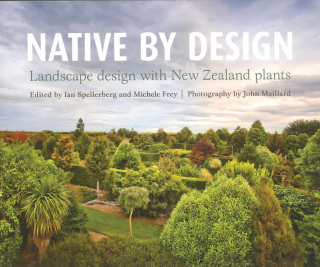 Image of Native By Design : Landscape Design With New Zealand Plants