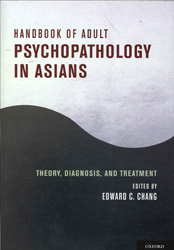 Image of Handbook Of Adult Psychopathology In Asians : Theory Diagnosis And Treatment