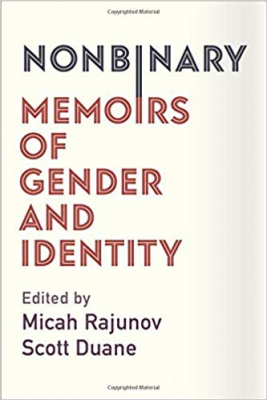 Image of Nonbinary : Memoirs Of Gender And Identity