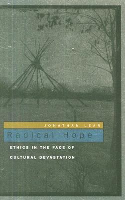 Image of Radical Hope Ethics In The Face Of Cultural Devastation