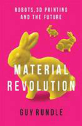 Image of Revolution In The Making : 3d Printers Robots And The Future