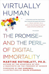 Image of Virtually Human : The Promise And The Peril Of Digital Immortality