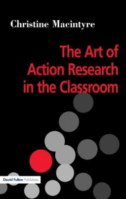 Image of Art Of Action Research In The Classroom