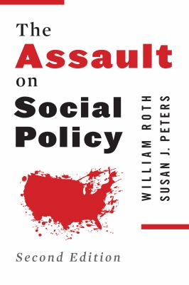 Image of The Assault On Social Policy