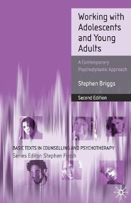Image of Working With Adolescents & Young Adults A Contemporary Psychodynamic Approach