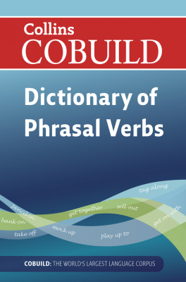 Image of Collins Cobuild Dictionary Of Phrasal Verbs