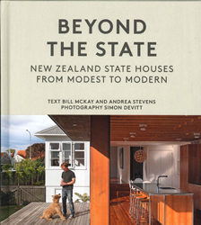 Image of Beyond The State : New Zealand State Houses From Modest To Modern