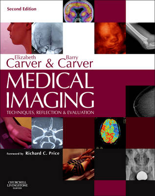 Image of Medical Imaging : Techniques Reflection And Evaluation