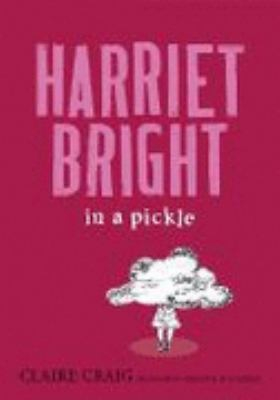 Image of Harriet Bright In A Pickle