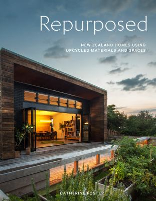 Image of Repurposed New Zealand Homes : Using Upcycled Materials And Spaces