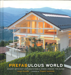 Image of Prefabulous World : Energy Efficient And Sustainable Homes Around The Globe