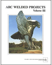 Arc Welded Projects Volume 3