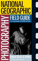 Image of Digital Black & White National Geographic Photography Fieldguide