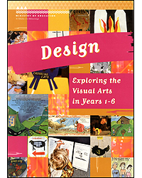 Image of Design Book : Exploring The Visual Arts In Years 1-6 #12932