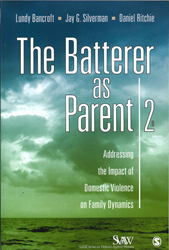 Image of Batterer As Parent : Addressing The Impact Of Domestic Violence On Family Dynamics