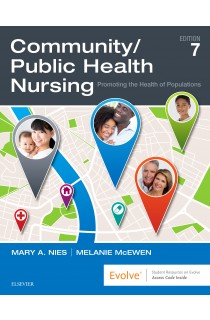 Community Public Health Nursing : Promoting The Health Of Populations
