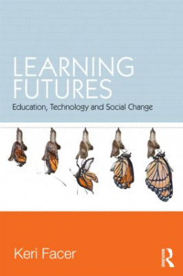 Image of Learning Futures : Education Technology And Social Change