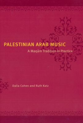 Image of Palestinian Arab Music A Maqam Tradition In Practice