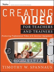 Image of Creating Video For Teachers And Trainers : Producing Professional Video With Amateur Equipment