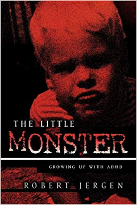 Image of Little Monster Growing Up With Adhd