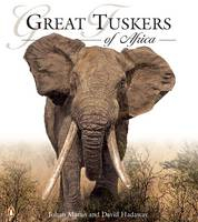 Image of Great Tuskers Of Africa