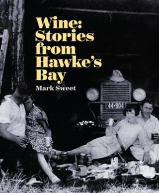 Image of Wine : Stories From Hawke's Bay