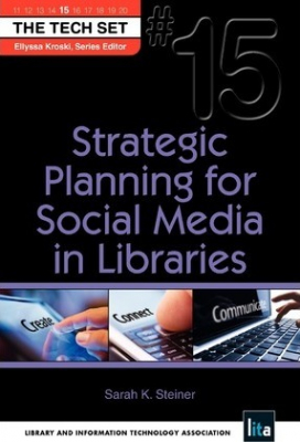 Image of Strategic Planning For Social Media In Libraries