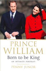 Image of Prince William : Born To Be King : The People's Prince