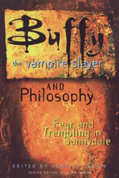 Image of Buffy The Vampire Slayer & Philosophy Fear & Trembling In Sunnydale