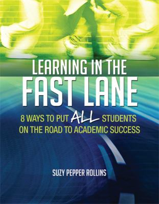 Image of Learning In The Fast Lane : 8 Ways To Put All Students On The Road To Academic Success