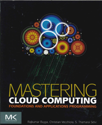 Image of Mastering Cloud Computing : Foundations And Applications Programming
