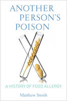 Image of Another Person's Poison : A History Of Food Allergy