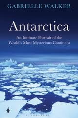 Antarctica : An Intimate Portrait Of The World's Most Mysterious Continent