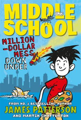 Image of Middle School : Million-dollar Mess Down Under