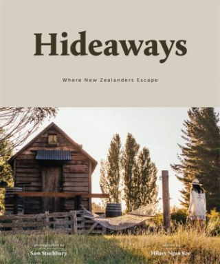 Hideaways : Where New Zealanders Escape
