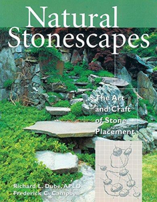 Image of Natural Stonescapes : The Art And Craft Of Stone Placement