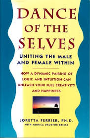 Image of Dance Of The Selves : Uniting The Male And Female Within