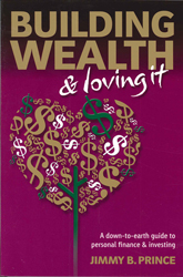 Building Wealth & Loving It