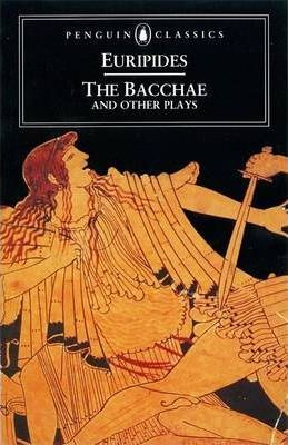Image of The Bacchae And Other Plays : Penguin Classics