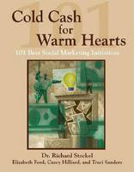 Cold Cash For Warm Hearts 101 Best Social Marketing Initiatives