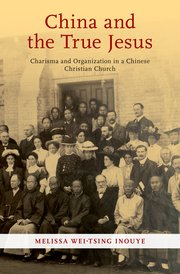 Image of China And The True Jesus : Miraculous Community In Modern China